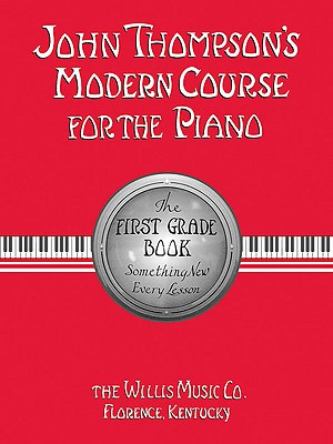 John Thompson's Modern Course for the Piano By Thompson, John